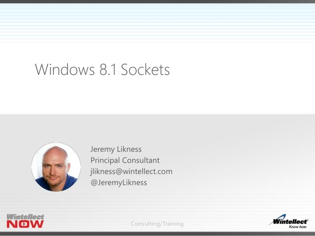 Consulting/Training Windows 8.1 Sockets