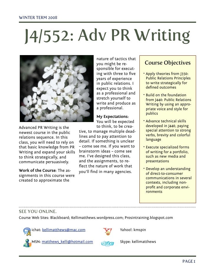 WINTER TERM 2008       J4/552: Adv PR Writing                                            nature of tactics that           ...