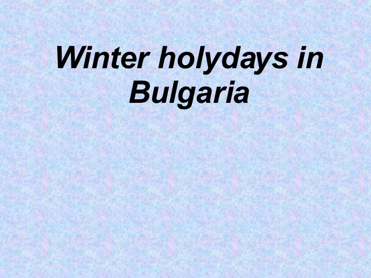 Winter holydays in Bulgaria