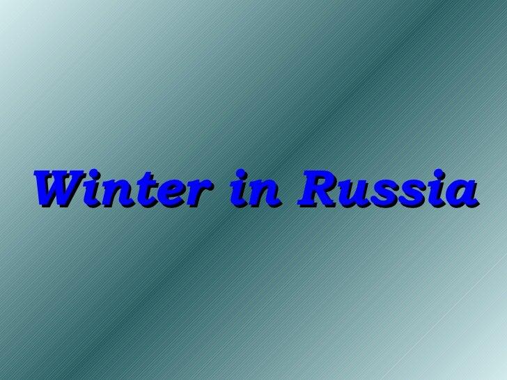 Winter In  Russia 2010