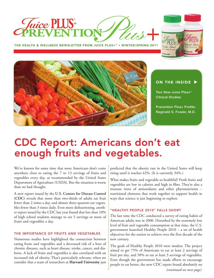 THE HEALTH & WELLNESS NEWSLETTER FROM JUICE PLUS+ ® • WINTER/SPRING 2011                                                  ...