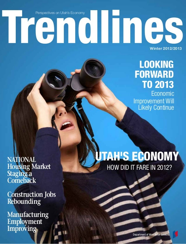 Trendlines: Winter 2013, Perspectives on Utah's Economy