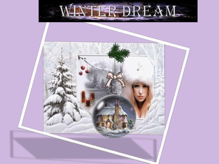 WINTER DREAM  <br />