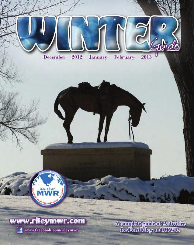 Ft Riley Winter Guide Dec 2012, Jan and Feb 2013
