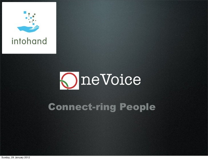neVoice                          Connect-ring PeopleSunday, 29 January 2012