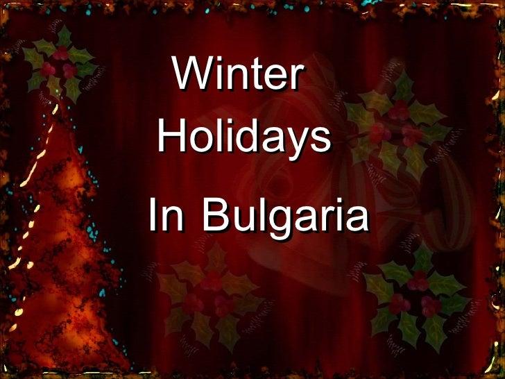 Winter  Holidays In   Bulgaria