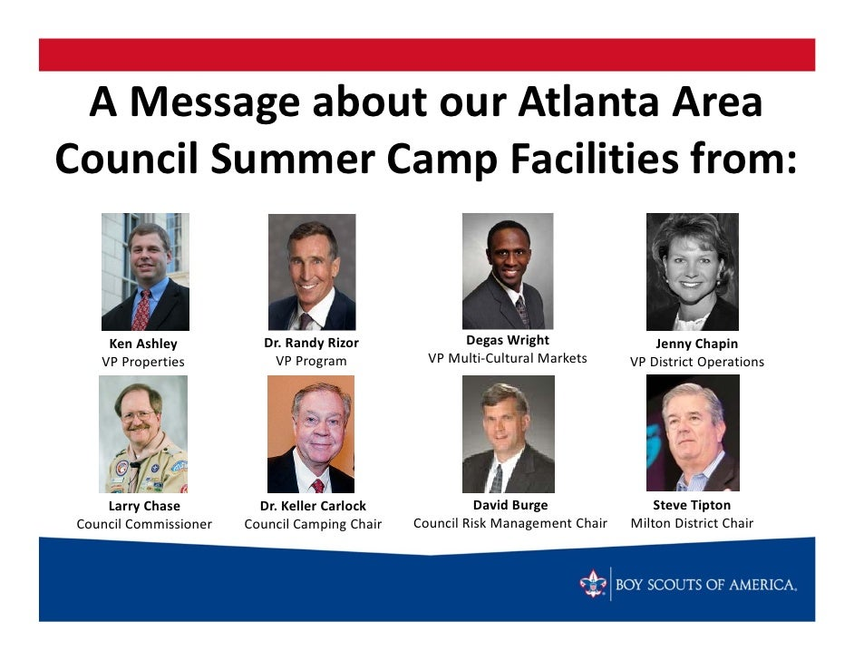 A Message about our Atlanta Area Council Summer Camp Facilities from:     Ken Ashley            Dr. Randy Rizor           ...