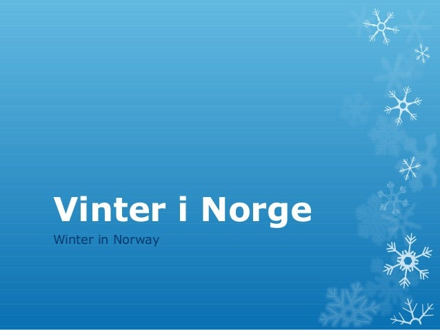 Vinter i Norge Winter in Norway