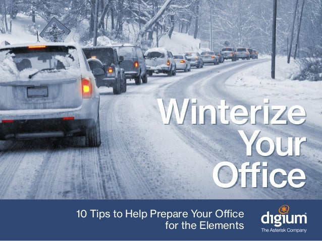 Winterize Your Office 10 Tips to Help Prepare Your Office for the Elements