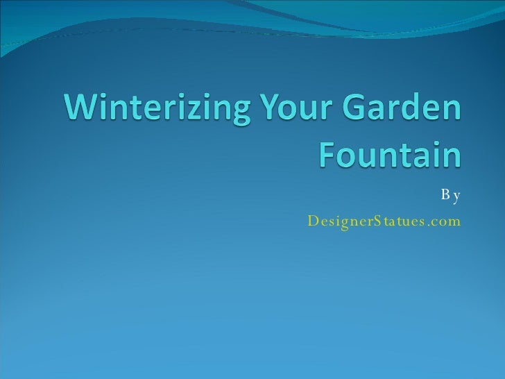 Winterizing Your Garden Fountain V2
