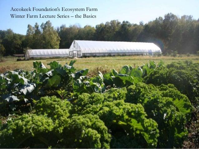 Accokeek Foundation's Ecosystem FarmWinter Farm Lecture Series – the Basics