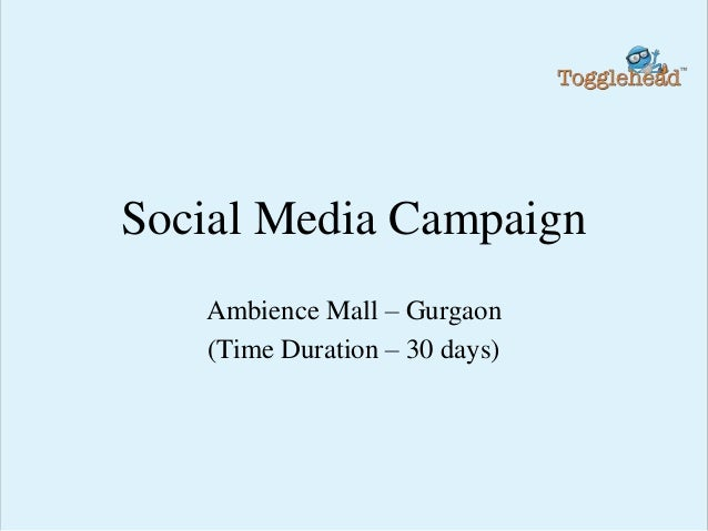 Social Media Campaign Ambience Mall – Gurgaon (Time Duration – 30 days)