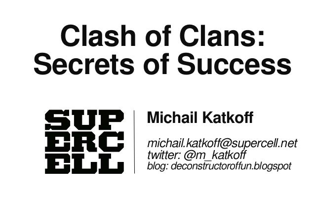 Clash of Clans: Secrets of Success