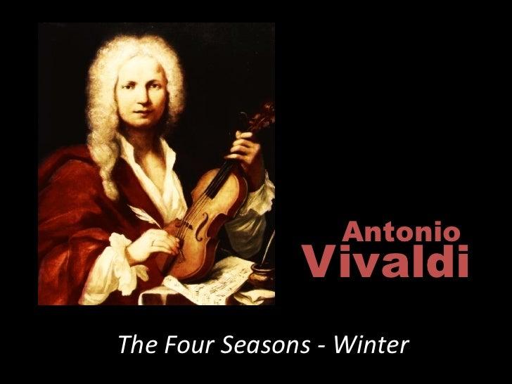 Antonio                Vivaldi The Four Seasons - Winter