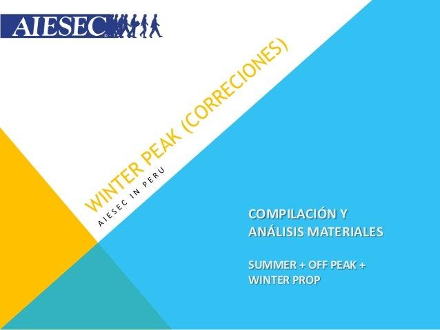 COMPILACIÓN YANÁLISIS MATERIALESSUMMER + OFF PEAK +WINTER PROP