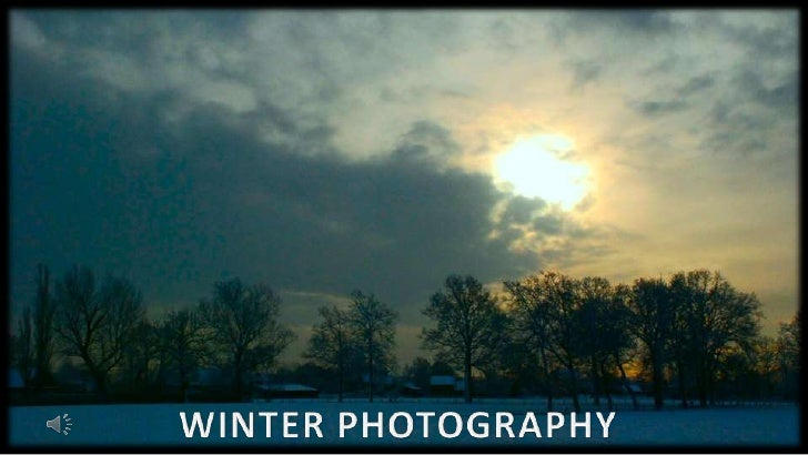 WINTER PHOTOGRAPHY <br />