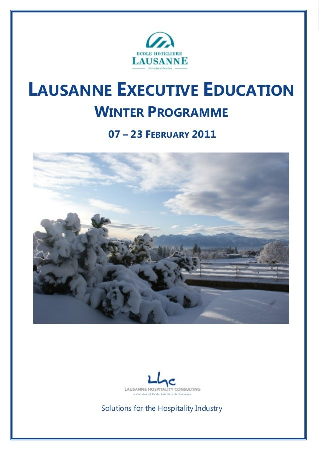 Lausanne Hospitality Consulting SA – Le Chalet-à-Gobet CH-1000 Lausanne 25 Page 1 Solutions for the Hospitality Industry L...