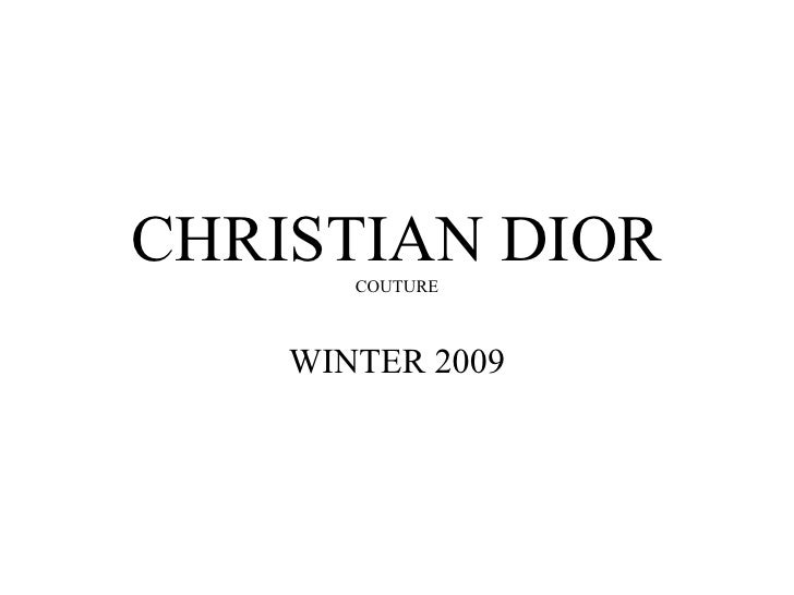 CHRISTIAN DIOR        COUTURE        WINTER 2009