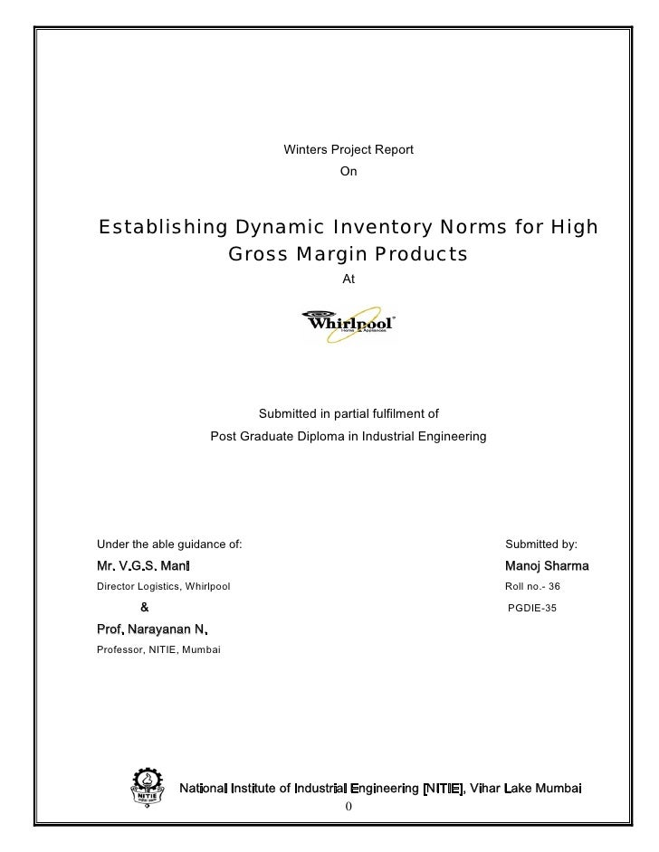 Winters Project Report                                                On    Establishing Dynamic Inventory Norms for High ...