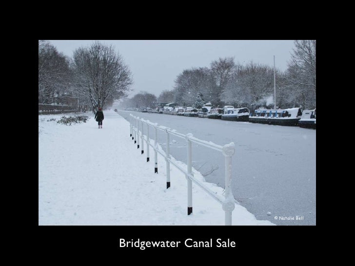 <ul><li>Bridgewater Canal Sale </li></ul>© Natalie Bell