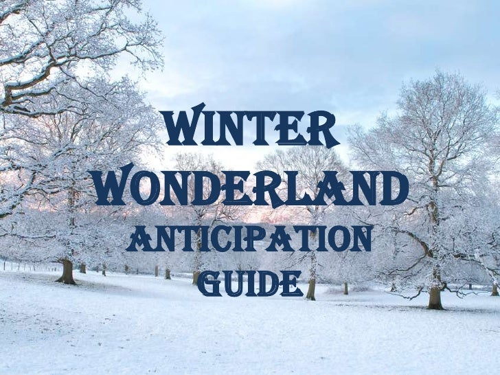 WinterWonderland Anticipation    Guide