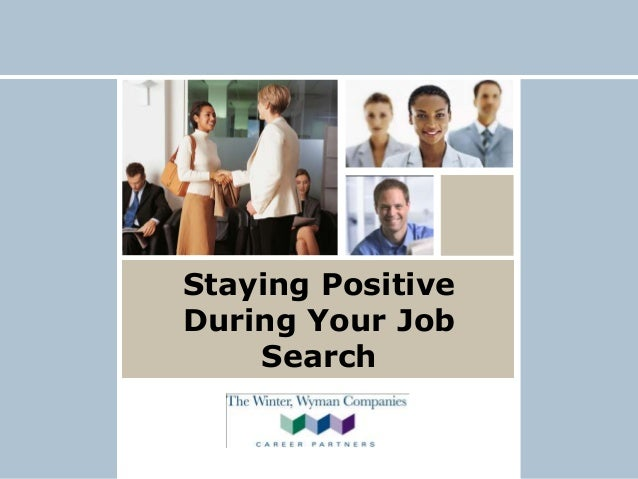 Staying Positive During Your Job Search