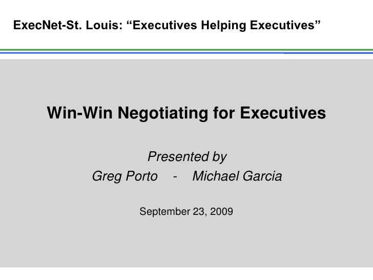 Win Win Negotiating For Executives Exec Net St. Louis Sept 23 09