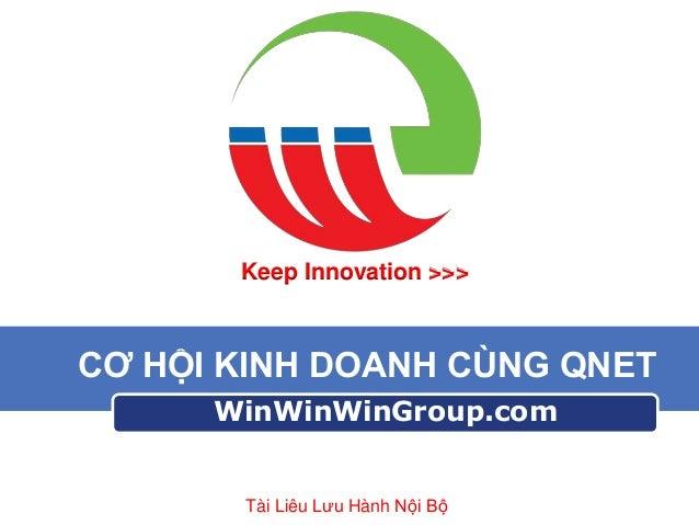 Win Win Win -  co hoi kinh doanh QNet