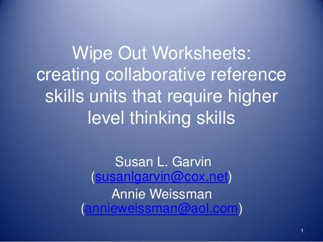Wipe Out Worksheets:creating collaborative reference skills units that require higher        level thinking skills        ...