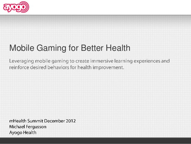 Ayogo Mobile Gamification (mHealth Summit WIPJam)