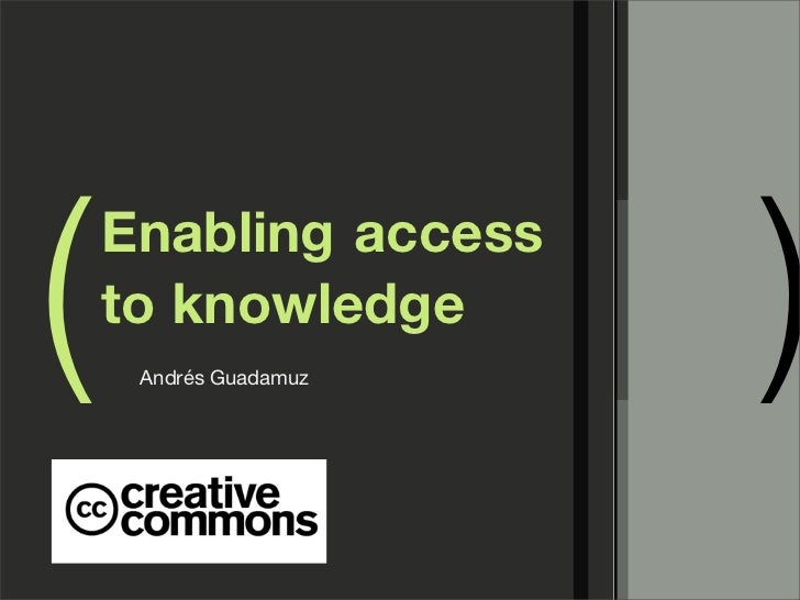 Creative Commons: Enabling Access to Knowledge