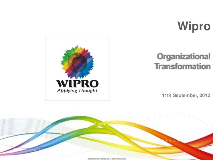 Wipro     Organizational    Transformation      11th September, 20121