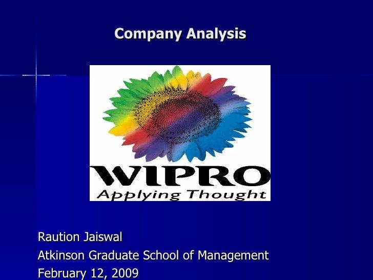 Company Analysis Raution Jaiswal Atkinson Graduate School of Management February 12, 2009