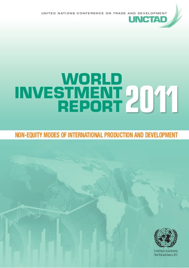 U N I T E D N A T I O N S C O N F E R E N C E O N T R A D E A N D D E V E L O P M E N T WORLD INVESTMENT REPORT NON-EQUITY...