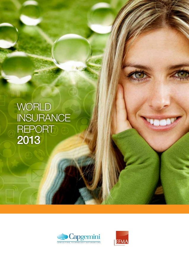 World Insurance Report 2013 from Capgemini and Efma