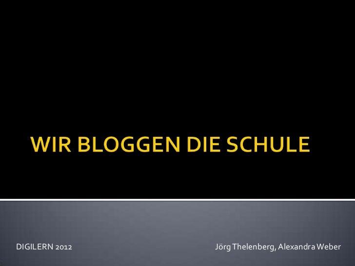 DIGILERN 2012   Jörg Thelenberg, Alexandra Weber