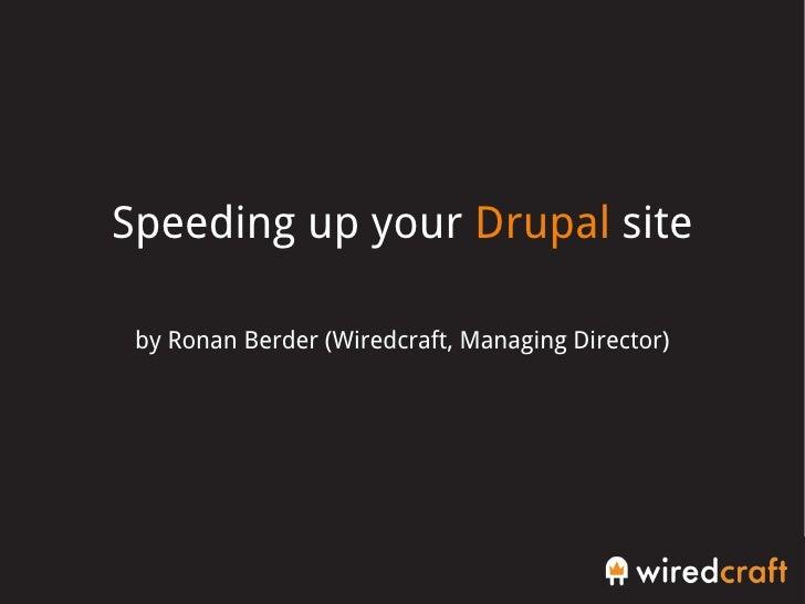 Speeding up your Drupal site