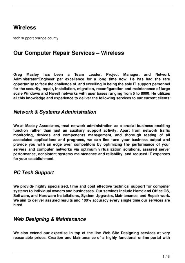 Wirelesstech support orange countyOur Computer Repair Services – WirelessGreg Masley has been a Team Leader, Project Manag...