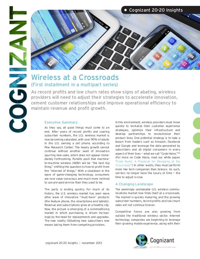 • Cognizant 20-20 Insights  Wireless at a Crossroads (First installment in a multipart series)  As record profits and low ...