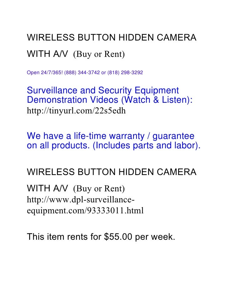 Wireless button hidden camera with a:v (buy or rent)
