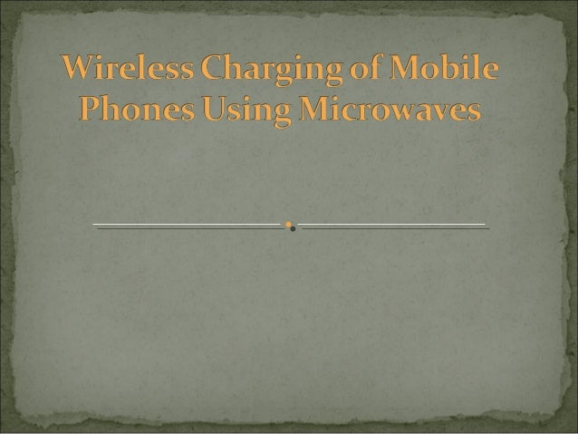 Wireless charging of mobile PPT.