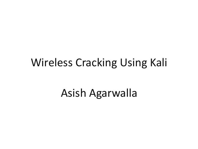 Wireless Cracking using Kali