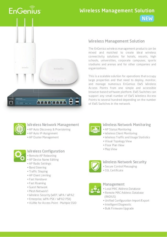 Wireless Management Solution NEW  Wireless Management Solution The EnGenius wireless management products can be mixed and ...