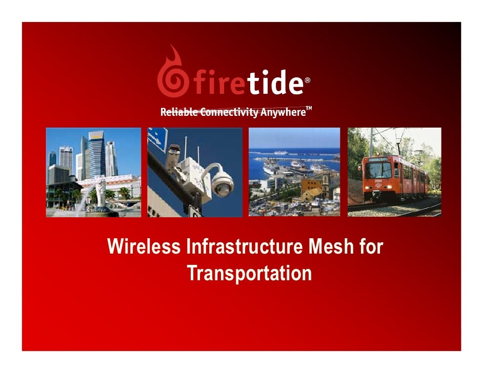 Wireless Infrastructure Mesh for          Transportation                                     1