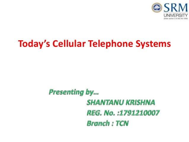 Today's Cellular Telephone Systems