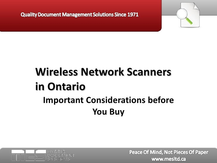 Wireless Network Scannersin Ontario Important Considerations before            You Buy