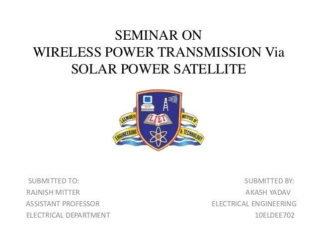 Solar Satellite Power System Ppt Via Solar Power Satellite