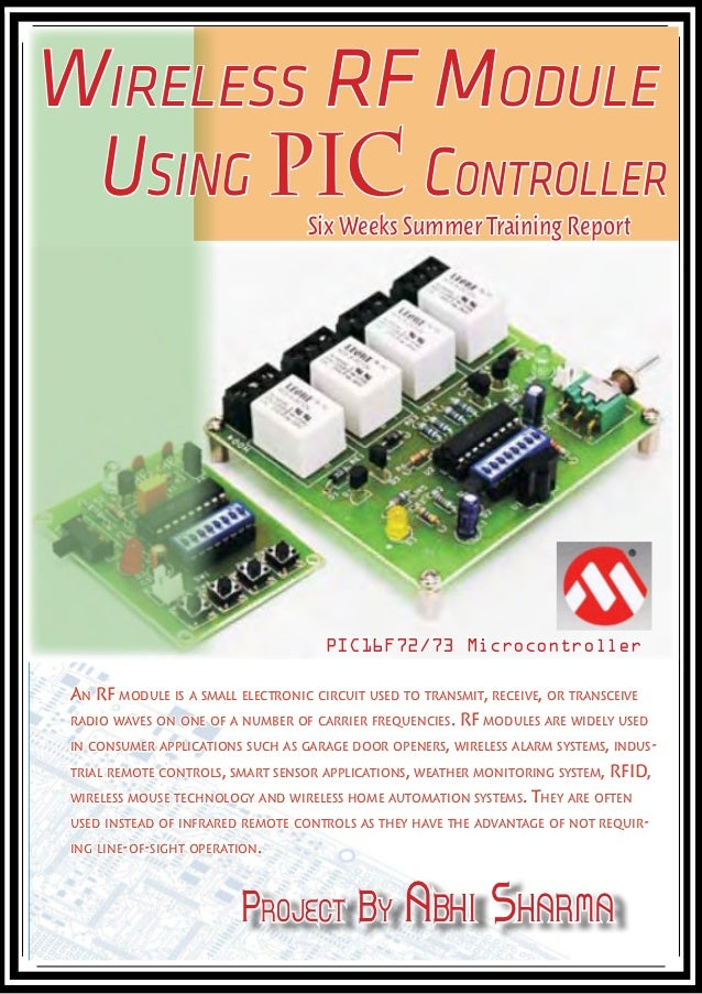 Wireless RF Module Using PIC Controller             Six Weeks Summer Training Report                                     P...