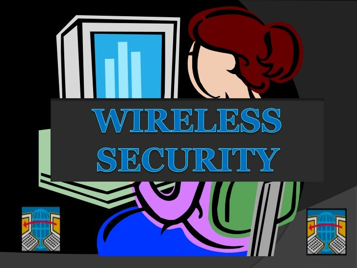 Wireless security report