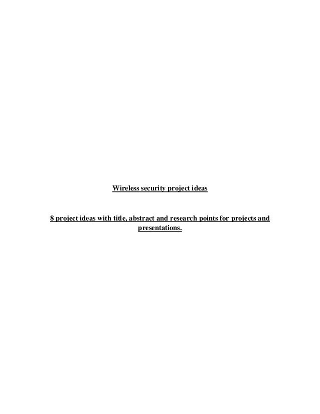 Wireless security project ideas8 project ideas with title, abstract and research points for projects and                  ...